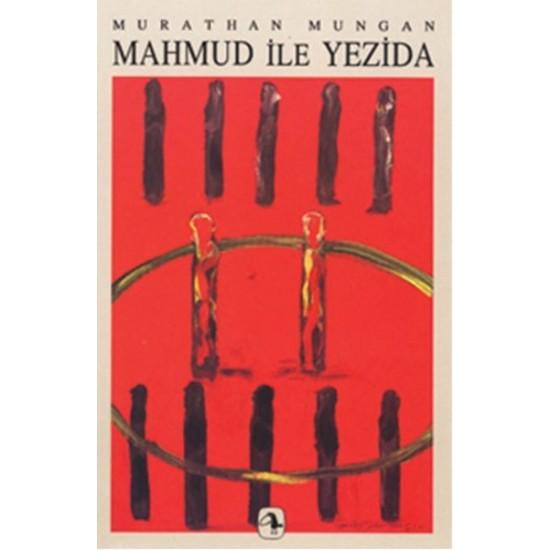 Metis - Mahmud ile Yezida Murathan Mungan