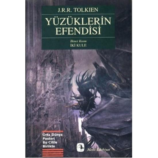 Metis - Yüzüklerin Efendisi - II - İki Kule J. R. R. Tolkien