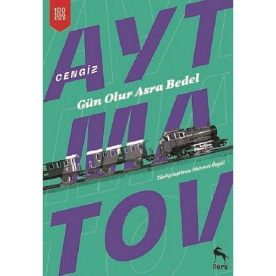Nora Kitap - Gün Olur Asra Bedel Cengiz Aytmatov