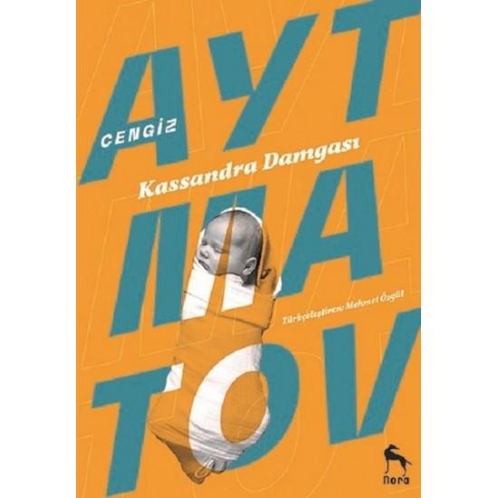 Nora Kitap - Kassandra Damgası Cengiz Aytmatov