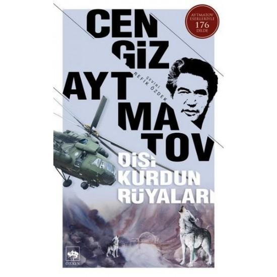 Ötüken Neşeiyat - Dişi Kurdun Rüyaları Cengiz Aytmatov