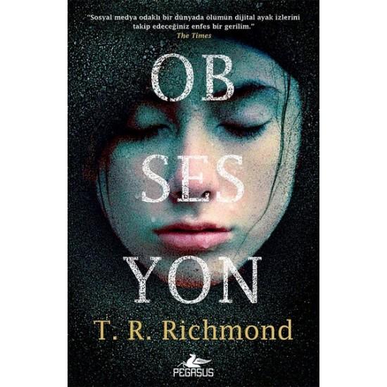 Pegasus - Obsesyon T. R. Richmond