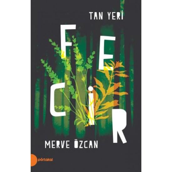 Tan Yeri II - Fecir