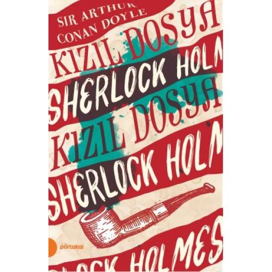 Sherlock Holmes 2- Kızıl Dosya (Portakal Kitap)