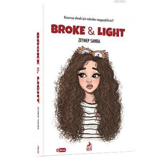 Ren Kitap - Broke and Ligth Zeynep Sahra