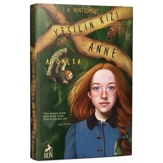 Ren Kitap - Yeşilin Kızı Anne 2 - Avonlea (Ciltli) Lucy Maud Montgomery