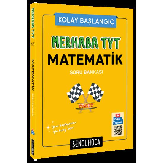 Şenol Hoca Merhaba TYT Temel Matematik Çözüm Asistanlı Soru Bankası