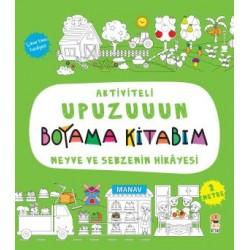 Aktiviteli Upuzunun Boyama Kitabım - Meyve Ve Sebzenin Hikayesi