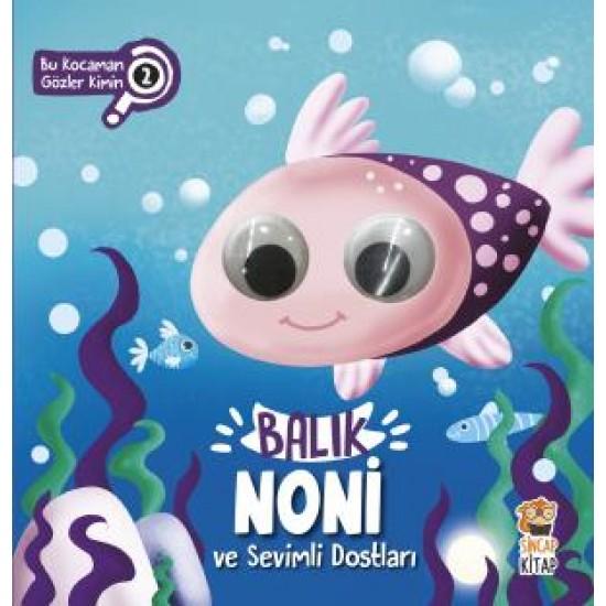Balık Nöni ve Sevimli Dostları - Bu Kocaman Gözler Kimin? 2