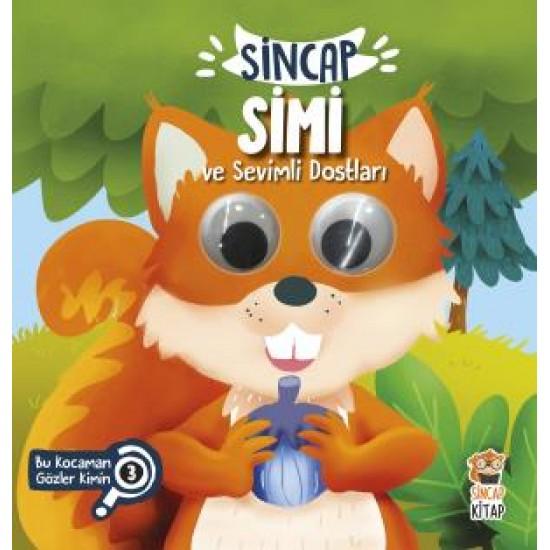 Sincap Simi ve Sevimli Dostları - Bu Kocaman Gözler Kimin? 3