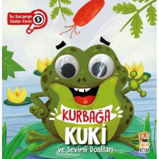 Kurbağa Kuka ve Sevimli Dostları - Bu Kocaman Gözler Kimin? 5