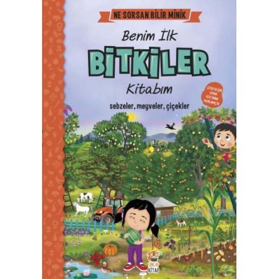Ne Sorsan Bilir Minik - Benim İlk Bitkiler Kitabım