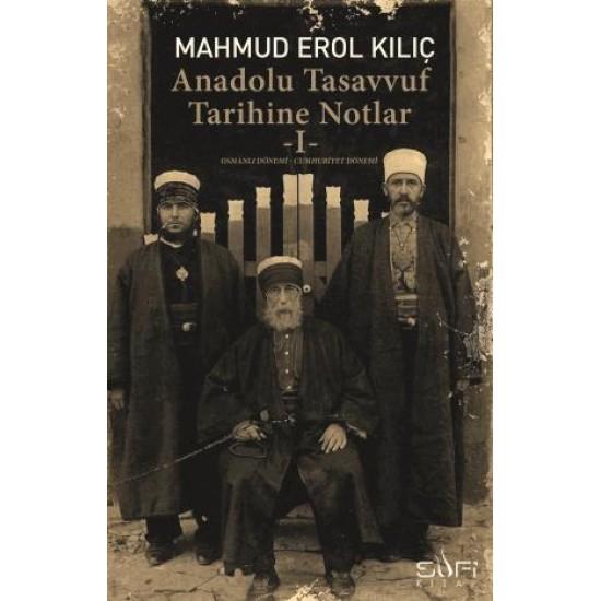Anadolu Tasavvuf Tarihine Notlar I