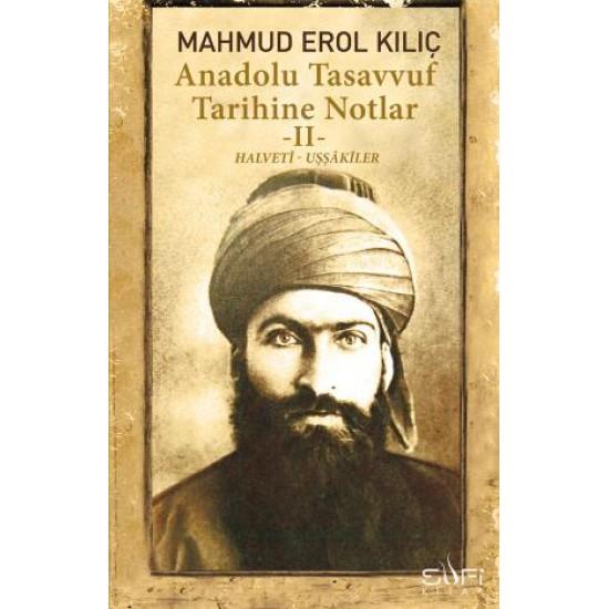 Anadolu Tasavvuf Tarihine Notlar II