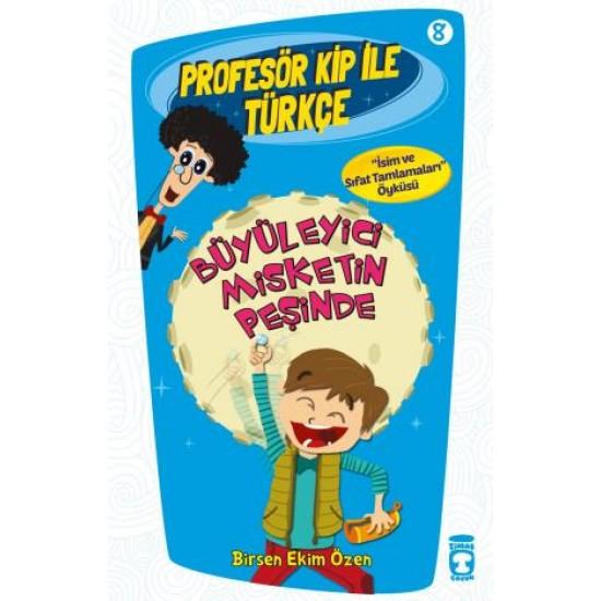 Büyüleyici Misketin Peşinde - Profesör Kip ile Türkçe 2