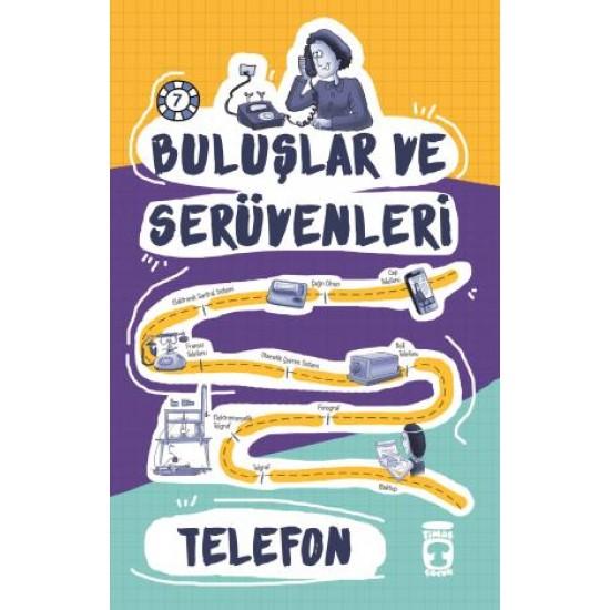 Telefon - Buluşlar ve Serüvenleri