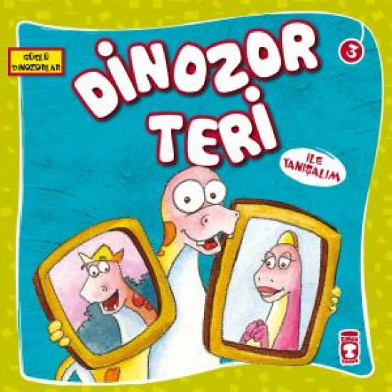 Dinozor Teri ile Tanışalım - Güçlü Dinozorlar