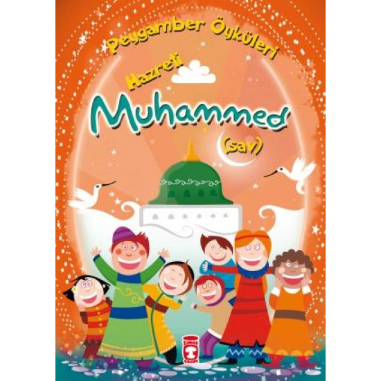 Hazreti Muhammed (SAV) - Peygamber Öyküleri