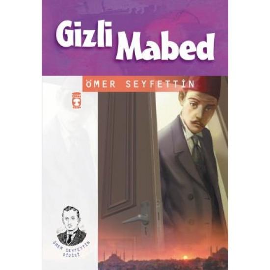 Gizli Mabed - Ömer Seyfettin Dizisi
