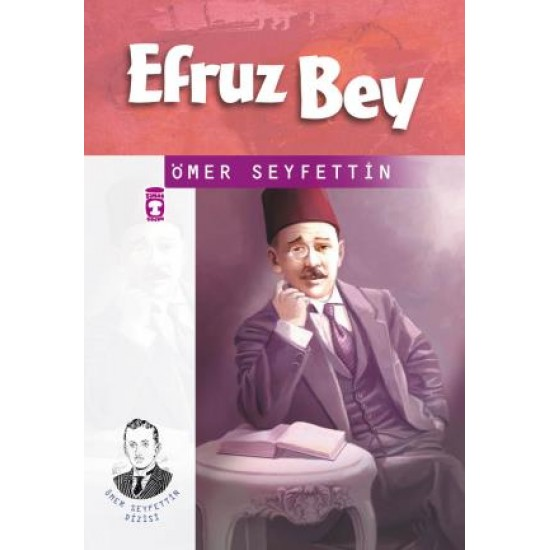 Efruz Bey - Ömer Seyfettin Dizisi
