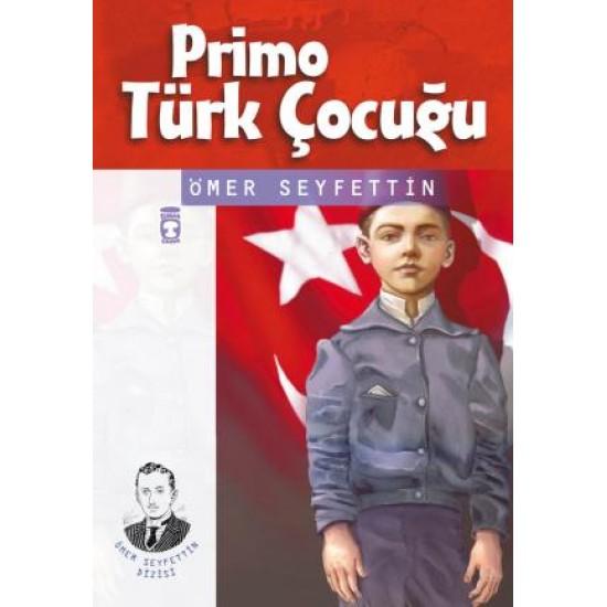 Primo Türk Çocuğu - Ömer Seyfettin Dizisi