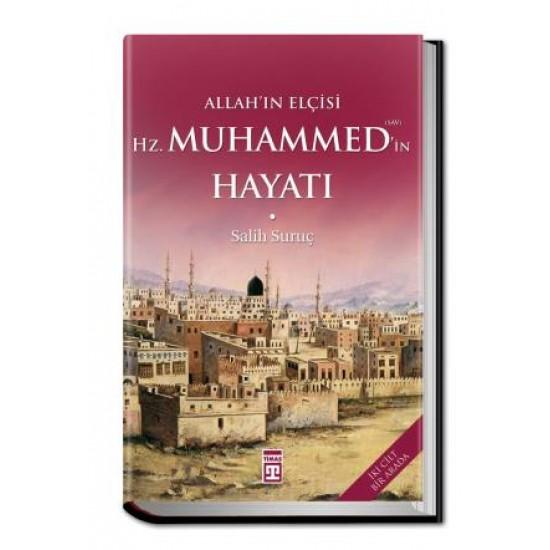 Allahın Elçisi Hazreti Muhammedin (S.A.V.) Hayatı