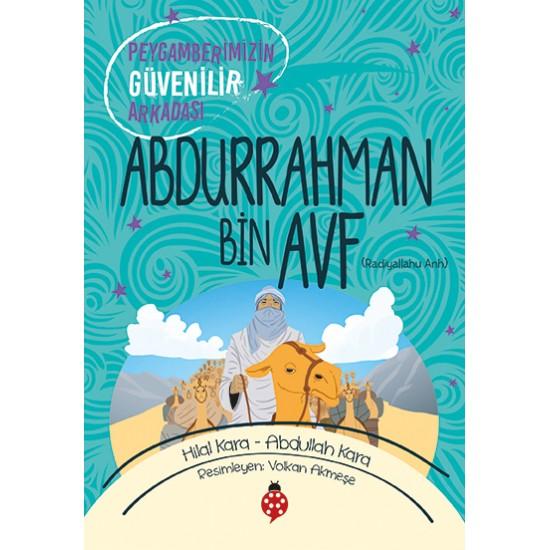 ABDURRAHMAN Bin AVF - Peygamberimizin Güvenilir Arkadaşı