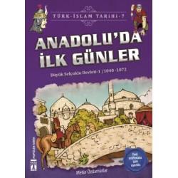 Anadoluda İlk Günler - Türk İslam Tarihi 7