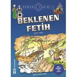 Beklenen Fetih - Osmanlı Tarihi 3