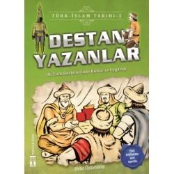 Destan Yazanlar - Türk İslam Tarihi 2