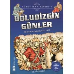 Doludizgin Günler - Türk İslam Tarihi 4
