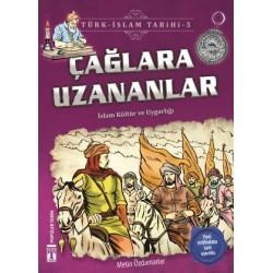 Çağlara Uzananlar - Türk İslam Tarihi 5