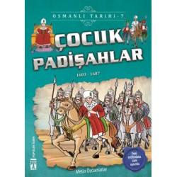 Çocuk Padişahlar - Osmanlı Tarihi 7