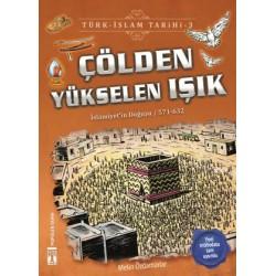 Çölden Yükselen Işık - Türk İslam Tarihi 3