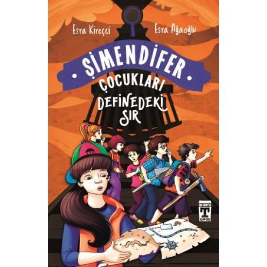 Definedeki Sır - Şimendifer Çocukları (Karton Kapak)