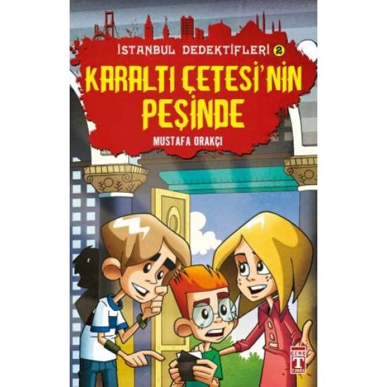 Karaltı Çetesinin Peşinde - İstanbul Dedektifleri