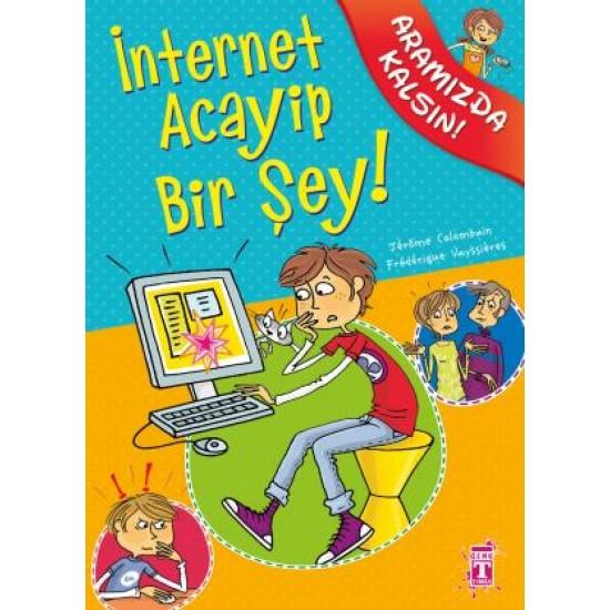İnternet Acayip Bir Şey - Aramızda Kalsın