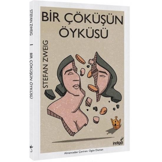 İndigo Kitap - Bir Çöküşün Öyküsü Stefan Zweig