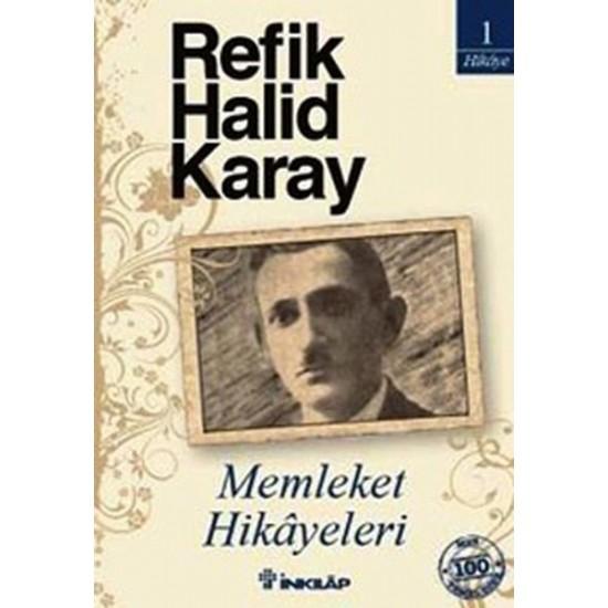 İnkılap - Memleket Hikayeleri (Özel Baskı) Refik Halid Karay
