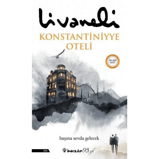 İnkılap - Konstantiniyye Oteli Zülfü Livaneli
