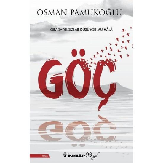 İnkılap - Göç Osman Pamukoğlu