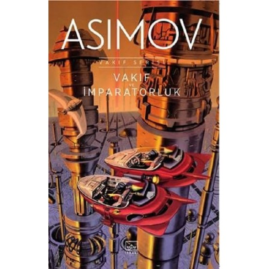 İthaki - Vakıf ve İmparatorluk (Vakıf Serisi II ) Sönmez Güven Isaac Asimov
