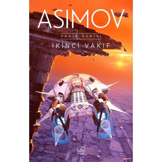 İthaki - İkinci Vakıf-Vakıf Serisi (Vakıf Serisi III ) Isaac Asimov