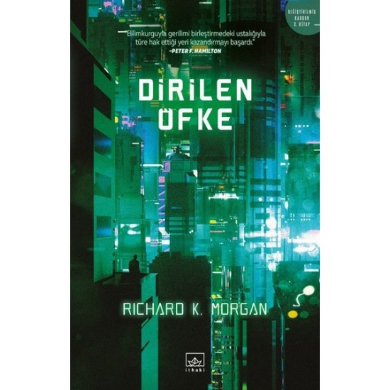 İthaki - Dirilen Öfke Richard K. Morgan