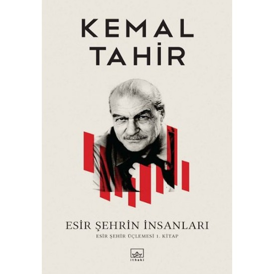 İthaki - Esir Şehrin İnsanları Kemal Tahir