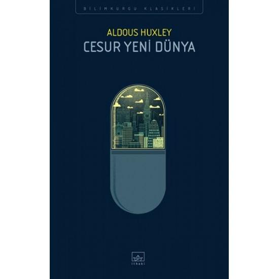 İthaki - Cesur Yeni Dünya Orjinal isim: Brave New World Aldous Huxley